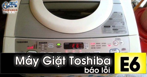 huong-dan-sua-may-giat-toshiba-bao-loi-e6
