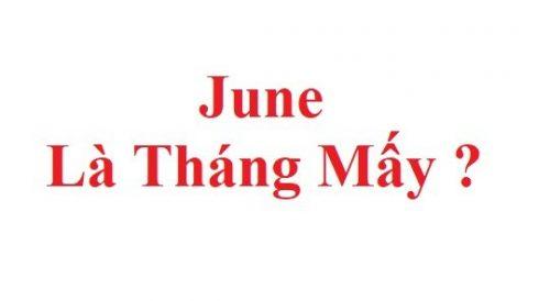 Jun-la-thang-may